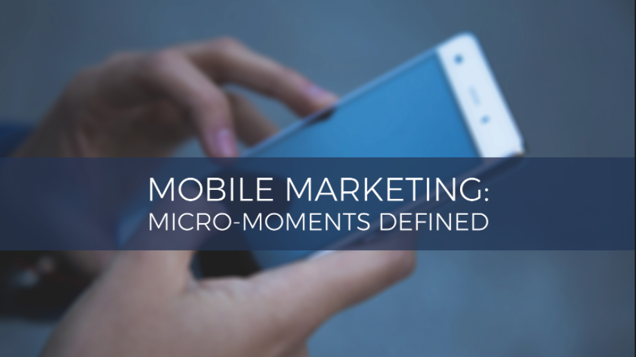 micro moments in mobile marketing