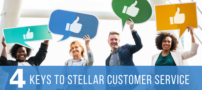 4 Keys to Stellar Customer Service