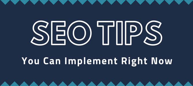 SEO Tips You Can Implement Right Now