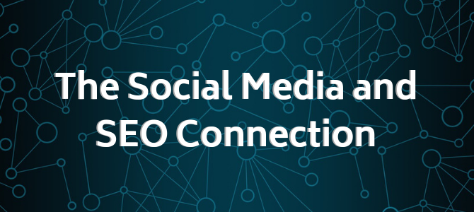 The Social Media and SEO Connection