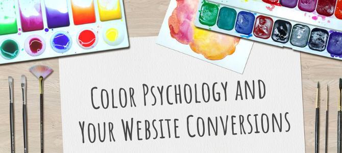 Color Psychology and Your Website Conversions