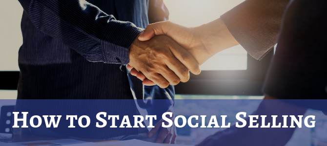 How to Start Social Selling