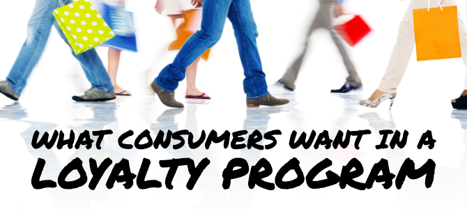 What Consumers Want in a Loyalty Program