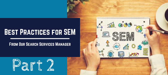Best Practices for SEM-Part 2