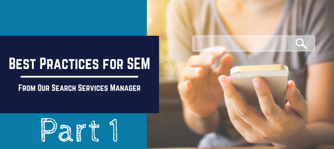 Best Practices for SEM
